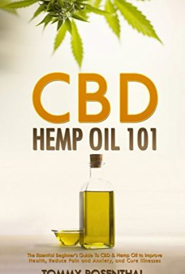 CBD Hemp Oil 101: The Essential Beginner's Guide